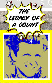 the legacy of a count