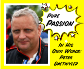 Pure Passion In His Own Words:Peter  Daetwyler
