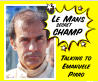 Talking toEmanuele  Pirro Le Mans` secret champ